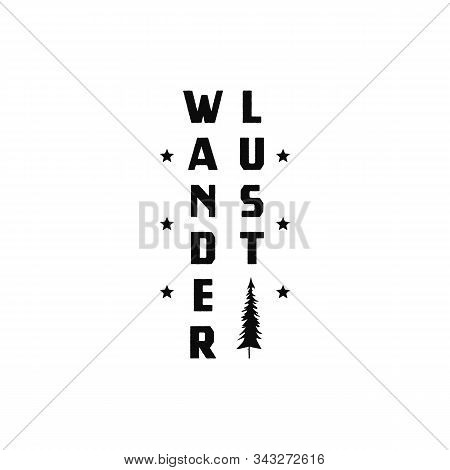 Vintage Wanderlust Simple Logo Design With Tree. Camp Logotype. Stock Vector Isolated.
