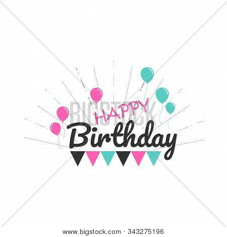 Calligraphy Lettering Happy Birthday Greeting Card And Banner Vector Design