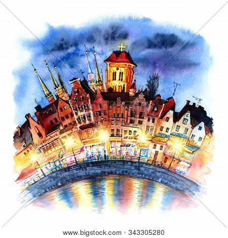 Watercolor Sketch Of Old Town Of Gdansk, Dlugie Pobrzeze And Motlawa River At Night, Poland