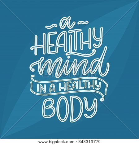 Abstract Lettering About Sport And Fitness For Poster Or Print Design. Healthy Lifestyle. Modern Cal