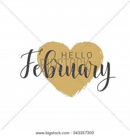 Vector Illustration. Handwritten Lettering Of Hello February. Template For Banner, Greeting Card, Po