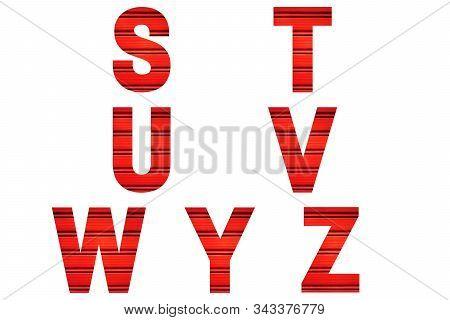 Red Font Alphabet S, T, U, V, W, Y, Z Made Of Red Painted Shutter Or Roller Blind. Bright Alphabet.