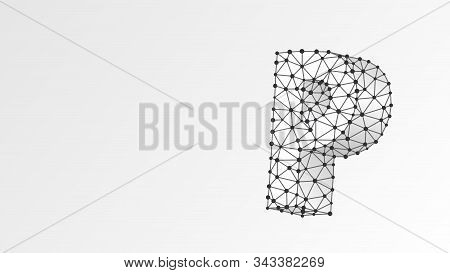 Alphabet Letter P. Abstract Digital Wireframe, Low Poly Mesh, Vector White Origami 3d Illustration.