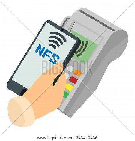 Nfc Payment Icon. Isometric Of Nfc Payment Vector Icon For Web Design Isolated On White Background