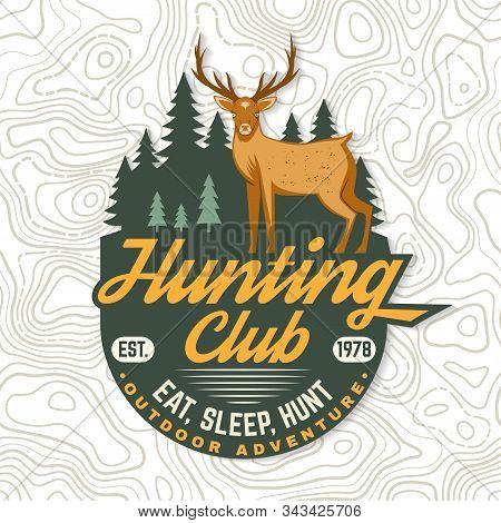 Hunting Club. Eat, Sleep, Hunt. Vector Illustration. Concept For Shirt, Label, Patch, Stamp, Badge,