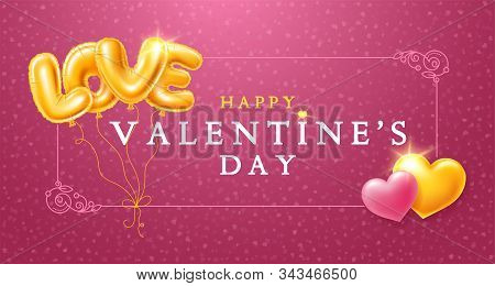 Happy Valentines Day Design For Greeting Card, Sale Banner, Invitation Etc. Soars Golden Foiled Ball