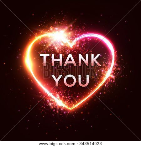Thank You Card. 3d Realistic Isolated Neon Sign With Light Text Thank You. Heart Shape Frame On Dark