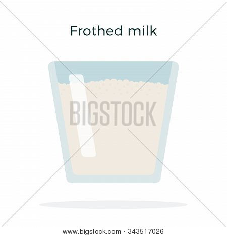 Frothed Milk In A Glass Vector Flat Isolated