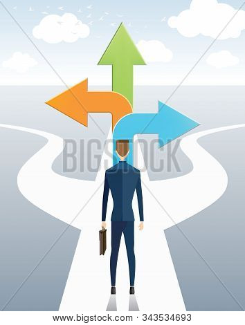 Businessman Standing On The Arrow With Many Directions Ways, Business Choices.