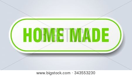 Home Made Sign. Home Made Rounded Green Sticker. Home Made