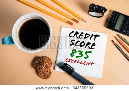 Excellent Credit Score. Budgeting, Borrowing, Plans And Options Concept