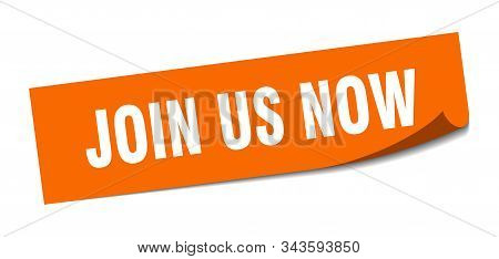 Join Us Now Sticker. Join Us Now Square Isolated Sign. Join Us Now