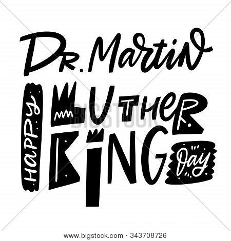 Happy Martin Luther King Day. Vector Illustration. Scandinavian Typography.