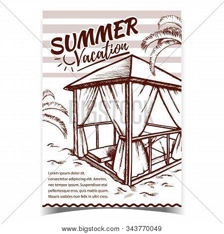 Summer Vacation Beach Advertising Poster Vector. Deck Chairs Under Canopy Under Sunshade On Beach. E