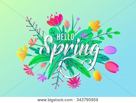 Hello Spring Greeting Word Text Vector Background With Flat Simple Bloom Flowers, Leaves Isolated On