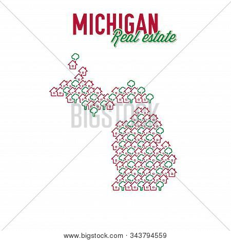 Michigan Real Estate Properties Map. Text Design. Michigan Us State Realty Creative Concept. Icons O