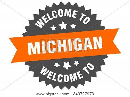 Michigan Sign. Welcome To Michigan Orange Sticker