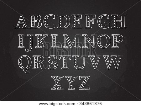 Retro Chalk Style Abc Font Vector Illustration. Blackboard With White Chalked Contour Uppercase Engl