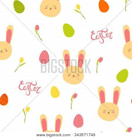 Illustration Seamless Pattern With Easter Eggs Green Pink Yellow Orange Color, Rabbit Head, Tulips O