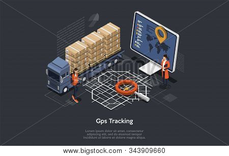Isometric Online Cargo Delivery Tracking System With Gps Position Of The Truck. Workers Are Monitori