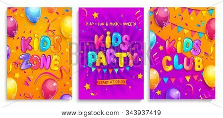 Set Of Kids Flyers For Party, Children Zone, Club. Place For Fun And Play, Game Room For Birthday. B