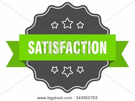 Satisfaction Isolated Seal. Satisfaction Green Label. Satisfaction
