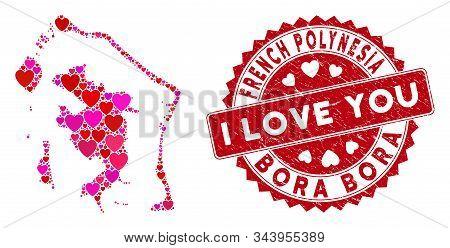 Love Collage Bora-bora Map And Grunge Stamp Seal With I Love You Words. Bora-bora Map Collage Constr
