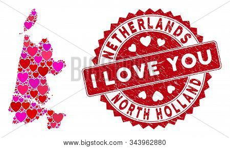 Love Collage North Holland Map And Grunge Stamp Seal With I Love You Words. North Holland Map Collag