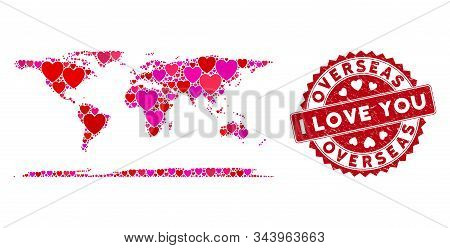 Love Mosaic Overseas Map And Distressed Stamp Seal With I Love You Message. Overseas Map Collage Con
