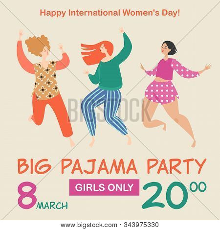 Vector Illustration For Invitation Card Or Banner For Pajama Party With Three Funny Girls