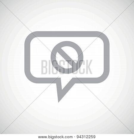 NO sign grey message icon