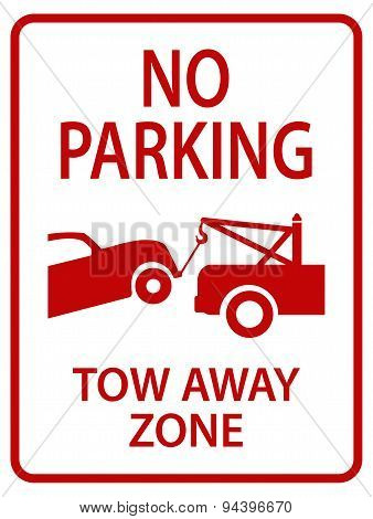 red tow away sign for street, caution poster
