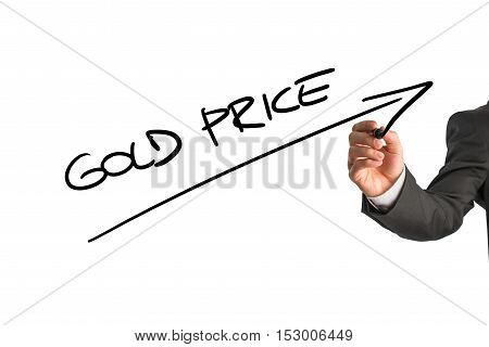 Rising gold price theme with upward arrow and text written by unidentifiable of business man in suit over white background.