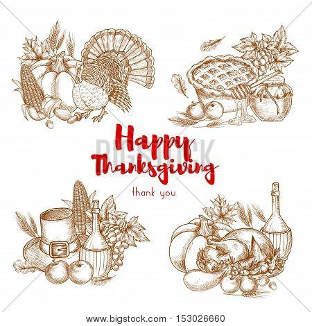 Thanksgiving holiday vector sketch symbols set. Traditional decoration elements of thanksgiving celebration. Turkey, cherry pie, harvest vegetables, pilgrim hat, vine and plenty of food meal for thanksgiving banner, poster, placard, sticker design