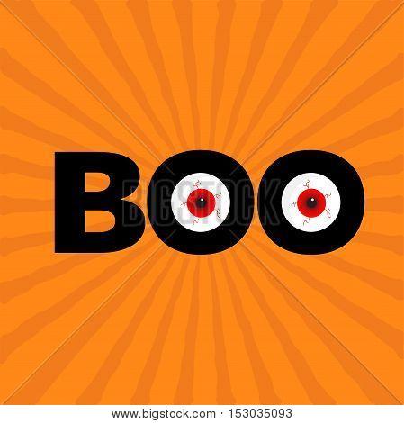 Black word BOO text with red eyes. Evil eyeballs. Happy Halloween. Greeting card. Flat design. Orange starburst sunburst background. Vector illustration