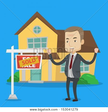 Excited caucasian real estate agent standing in front of sold real estate placard and house. Professional successful real estate agent sold a house. Vector flat design illustration. Square layout.