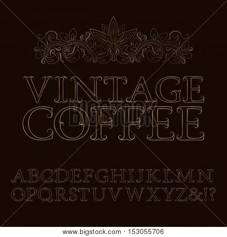 Gold contour letters with tendrils. Baroque style font. Isolated english alphabet with text Vintage Coffee.