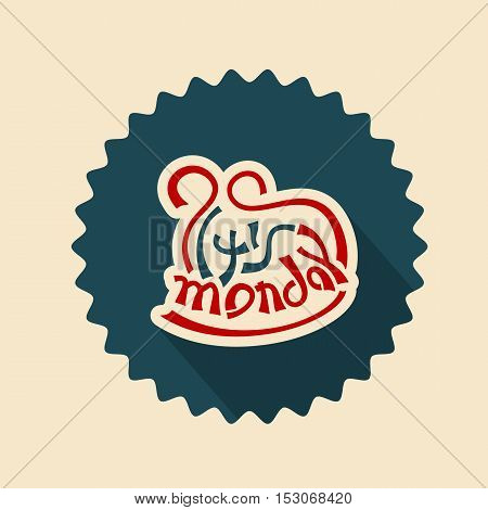 its monday text lettering badge vector illustration