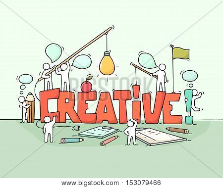Cartoon working little people with word Creative. Doodle cute miniature scene of workers about brainstorming. Hand drawn cartoon vector illustration for business design.