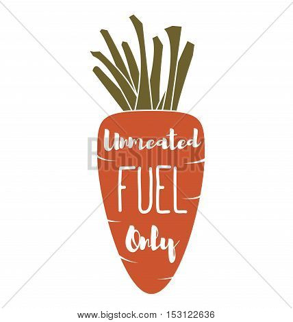 unMeated Fuel Only - Cocept. doodle - Carrot. Vector Illustration. Isolated