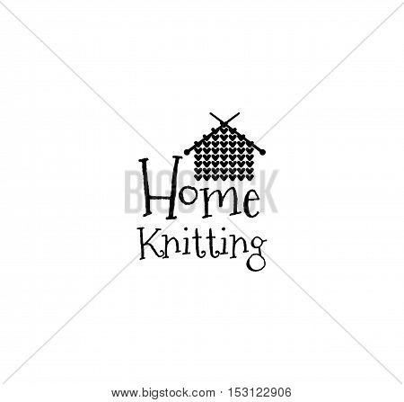 Home Knitting. Knit House Hand Made knit label. Badge or logo. Design elements. Isolated On White Background
