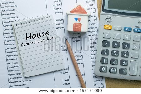 Planning monthly House construction loan Finance concept