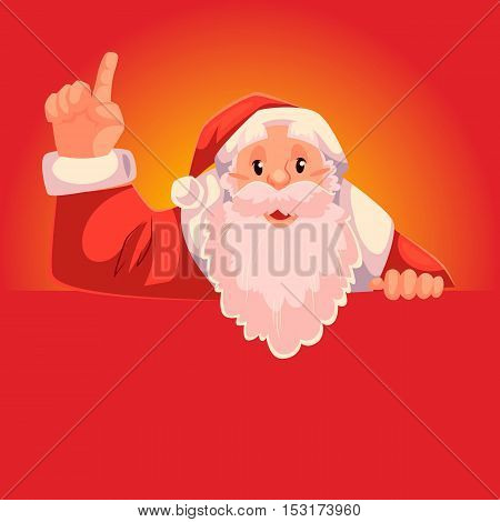 Santa Claus pointing up with place for text below, cartoon style vector illustration on red background. Half length portrait of Santa drawing attention to text below and pointing up