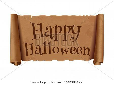 Happy Halloween - text on scroll greeting ribbon. Antique papyrus with inscription - Happy Halloween. Vintage curved, brown  banner isolated on white background. Vector illustration