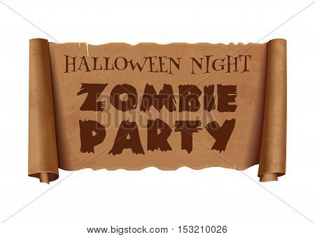 Halloween night. Zombie Party. Text on scroll greeting ribbon. Halloween design. Antique papyrus with inscription. Vintage curved, brown  banner isolated on white background. Vector illustration