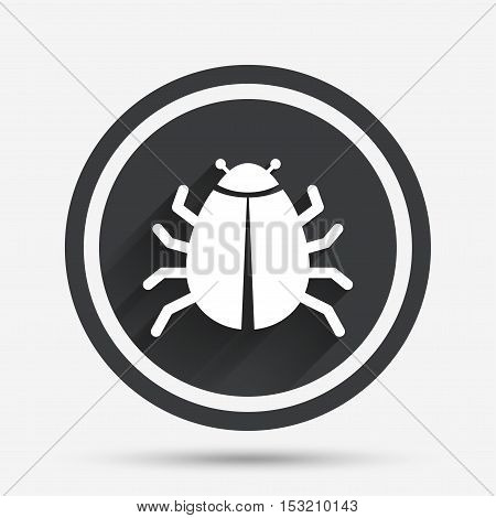 Bug sign icon. Virus symbol. Software bug error. Disinfection. Circle flat button with shadow and border. Vector