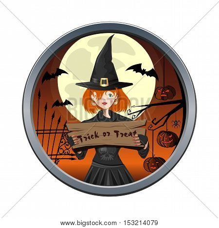 Halloween design. Young witch holding a sign with the inscription - trick or treat. Round sticker. Vector element for design, prints and greeting cards
