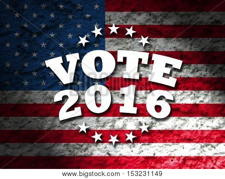 Vote design for Presidential Election USA, Vote 2016 sign with american flag grunge style background