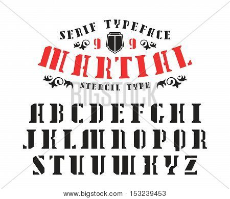 Stock vector set of serif stencil-plate font in military style