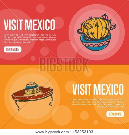 Visit Mexico banners. Cactus in pot, sombrero in ornaments hand drawn vector illustrations on national color backgrounds. Mexico vector banners template. Travel to Mexico banner concept. Discover Mexico. Flyer of Mexico for travel agency or travel ad.